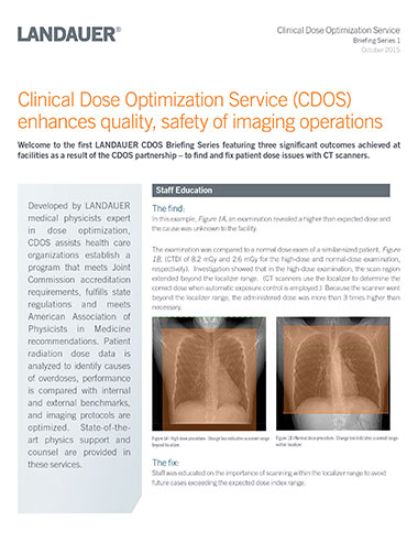 clinical dose optimization service briefing series one showing enhanced quality and safety of imaging operations with cdos