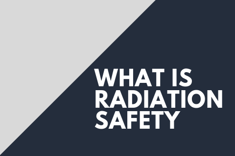 what is radiation safety