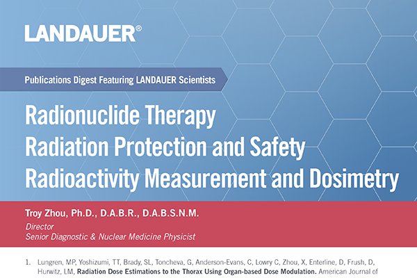 troy zhou landauer medical physicist publications digest on the topic of radionuclide therapy